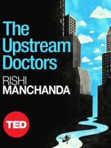 Check out The Upstream Doctors.